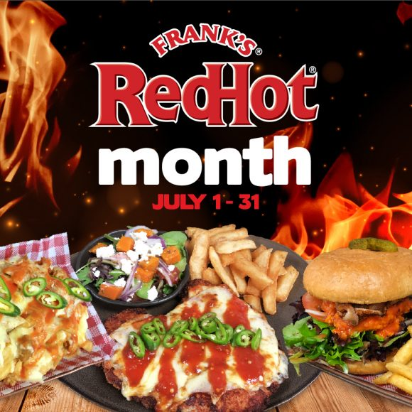 July Promotion Frank's RedHot Food Month at Newtown Hotel
